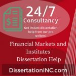 Financial Markets and Institutes Dissertation Help