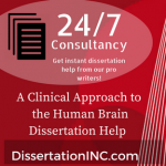 A Clinical Approach to the Human Brain Dissertation Help
