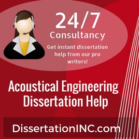 Acoustical Engineering Dissertation Help