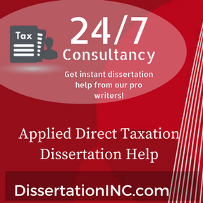 Applied Direct Taxation Dissertation Help
