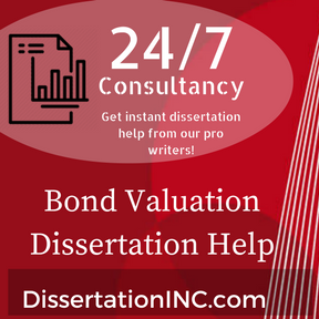 Bond Valuation Dissertation Help