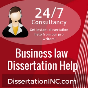 Business law Dissertation Help