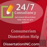 Consumerism Dissertation Help