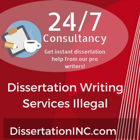 dissertation writing services illegal