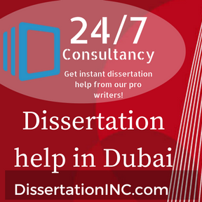 Dissertation Help: Dissertation Writing Services in Dubai from PhD Writers