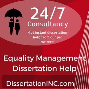 Equality Management Dissertation Help