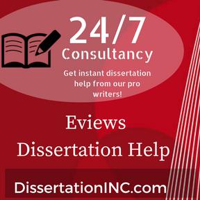 Eviews Dissertation Help