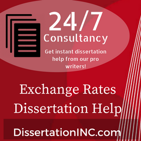 Exchange Rates Dissertation Help