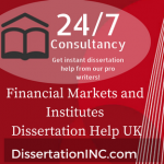 Financial Markets and Institutes Dissertation Help UK