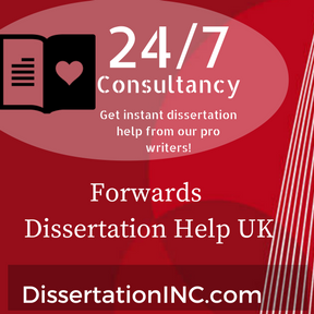 Forwards Dissertation Help UK