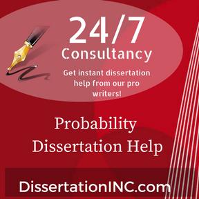 Probability Dissertation Help