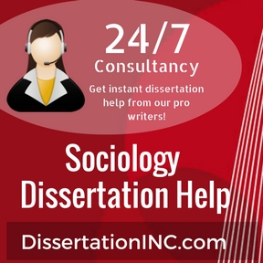 Sociology Dissertation Help
