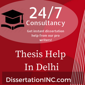 Dissertation Help Delhi  Dissertation Writing Services In Delhi Dissertation Help Delhi