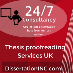 Thesis proofreading Service UK & Thesis Writing Service