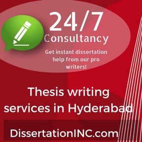 Thesis writing services in Hyderabad